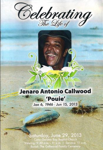 Jenaro A. Callwood aka Uncle Pouie was born on January 6, 1946 and died on June 15, 2013. Photo: VINO
