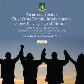 The public is invited to the Third Annual Territorial Interdenominational Service of Thanksgiving and Intercession on Sunday, February 4, 2018 at the New Testament Church of God International Worship Centre in Baugher's Bayat 4:00 PM. Photo: GIS