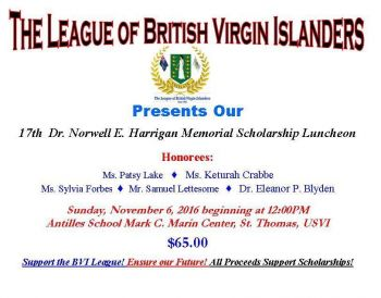 The 17th Annual Dr Norwell E. Harrigan Memorial Scholarship Luncheon is slated for Sunday, November 6, 2016 at the Antilles School Mark C. Marin Center, located at 16-1 Frenchman's Bay, St Thomas, US Virgin Islands. Photo: Facebook