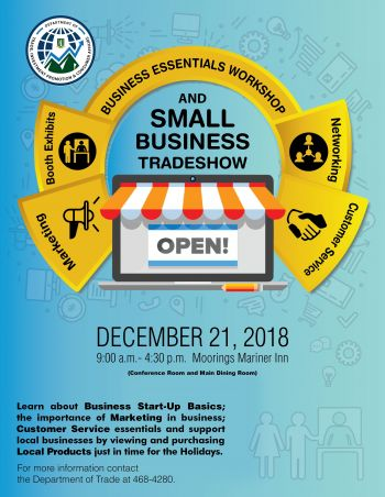 Business owners are being encouraged to participate in an upcoming workshop and trade show being organised by the Department of Trade, Investment Promotion and Consumer Affairs to be held on Friday, December 21, 2018. Photo: Provided