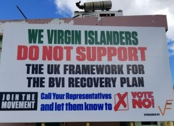 The controversial billboard opposing the UK Framework for the BVI Recovery Plan. Photo: VINO/File