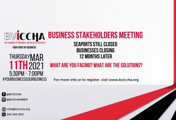 The BVICCHA said it will be hosting a virtual Business Stakeholders Meeting on Thursday, March 11, 2021, at 5:30 pm and business owners are invited to attend to share their concerns and ideas. Photo: BVICCHA