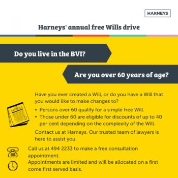 The renowned law firm, Harneys, has commenced its annual free Wills drive, offering members of the Virgin Islands () public, aged 60 and over, the opportunity to have their simple Wills written or updated free of charge. Photo: Provided