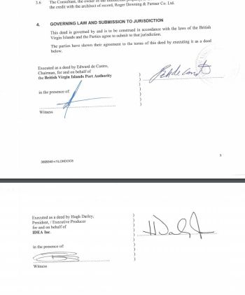 A deed between IDEA Inc and the BVI Ports Authority dated January 6, 2014. While it was signed by Chairman of the BVIPA Ed de Castro and not its Managing Director Claude O. Skelton-Cline, it was allegedly done with his knowledge as email above demonstrates, showing communication between IDEA Inc and Skelton-Cline. Photo: VINO