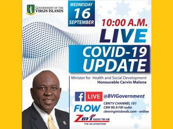 The update will be live-streamed on the Facebook page of the Government of the Virgin Islands, and broadcast on Flow TV, CBN TV Channel 101 and CBN 90.9 FM. Photo: GIS
