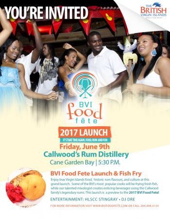Residents and visitors of the Virgin Islands are invited to the launch of the 4th Annual BVI Food Fete on Friday June 9, 2017 at Callwood's Rum Distillery in Cane Garden Bay, Tortola. Photo: BVI Tourist Board