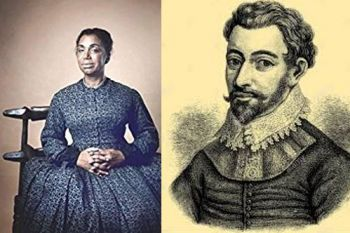 During the Emancipation celebrations in Bermuda the topics of the enslaved writers, Mary Prince and Sir George Somers, the English privateer, has come up for discussion. Various views points, highlighting vastly different perspectives, have been fielded from a myriad of Bermudians. Photo: Provided