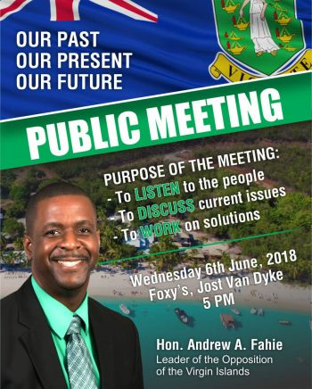 Opposition Leader and Chairman of the Virgin Islands Party (VIP), Honourable Andrew A. Fahie (R1), will this evening Wednesday, June 6, 2018, host yet another public meeting—this time with residents of Jost van Dyke. Photo: Provided